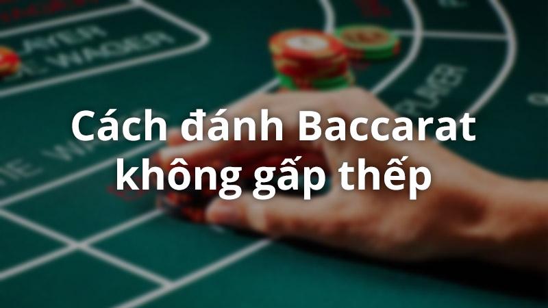 cách chơi game bài baccarat